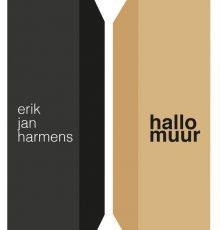 Hallo Muur - Erik Jan Harmens