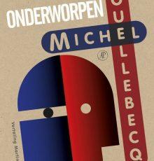 Michel Houllebecq - Onderworpen
