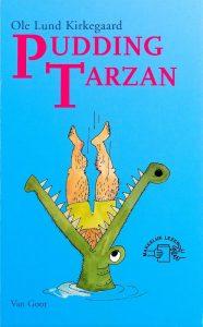 Pudding Tarzan - Ole Lund Kirkegaard